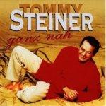 Ganz nah - Tommy Steiner