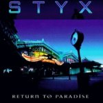 Return To Paradise - Styx