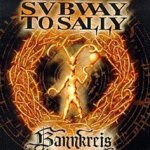 Bannkreis - Subway To Sally