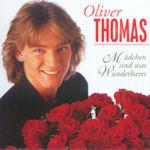 Mädchen sind was Wunderbares - Oliver Thomas