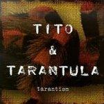 Tarantism - Tito + Tarantula