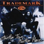 Another Time, Another Place - Trademark