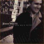 When You Were Mine - John Waite
