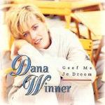 Geef me je droom - Dana Winner