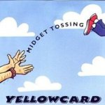 Midget Tossing - Yellowcard