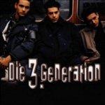 Die 3. Generation - Die 3. Generation