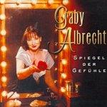 Spiegel der Gefühle - Gaby Albrecht