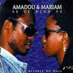 Se te djon ye - Amadou + Mariam