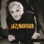 Jazznavour - Charles Aznavour