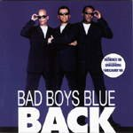 Back - Bad Boys Blue