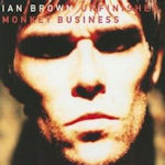 Unfinished Monkey Business - Ian Brown