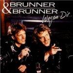 Wegen dir - Brunner + Brunner