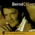 So wie ich eigentlich bin - Bernd Clüver