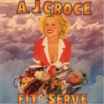 Fit To Serve - A.J. Croce