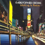 Walking In Avalon - Christopher Cross