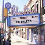 Sunday 8PM - Faithless