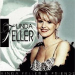 Linda Feller + Friends - Linda Feller