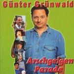 Arschgeigenparade - Günter Grünwald
