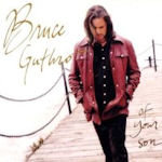 Of Your Son - Bruce Guthro