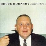 Spirit Trail - Bruce Hornsby