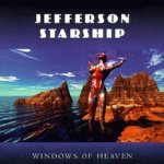 Windows Of Heaven - Jefferson Starship