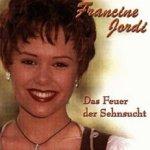 Das Feuer der Sehnsucht - Francine Jordi