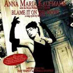 Blame It On The Moon - Anna Maria Kaufmann