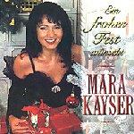 Ein frohes Fest wünscht Mara Kayser - Mara Kayser