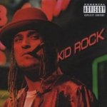 Devil Without A Cause - Kid Rock