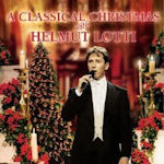 A Classical Christmas With Helmut Lotti - Helmut Lotti