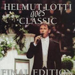Helmut Lotti Goes Classic - Final Edition - Helmut Lotti