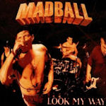 Look My Way - Madball