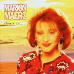 Heute so,... - Marion Maerz