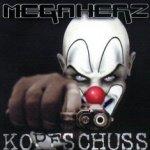 Kopfschuss - Megaherz