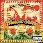 Black Star - {Mos Def} + Talib Kweli