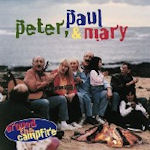 Around The Campfire - Peter, Paul + Mary