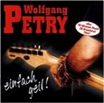 Einfach geil - Wolfgang Petry