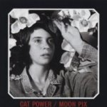 Moon Pix - Cat Power