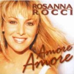 Amore, amore - Rosanna Rocci