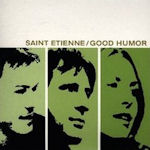 Good Humor - Saint Etienne