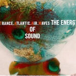 The Energy Of Sound - Trance Atlantic Air Waves