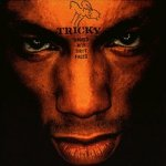 Angels With Dirty Faces - Tricky
