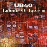 Labour Of Love III - UB 40