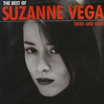 Tried And True: The Best Of Suzanne Vega - Suzanne Vega
