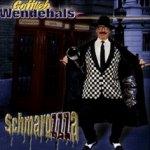 Schmarozza - Gottlieb Wendehals