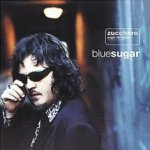 Blue Sugar (International  Version) - Zucchero