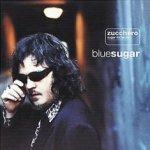 Blue Sugar - Zucchero