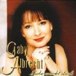 Liebe macht stark - Gaby Albrecht