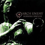 Burning Bridges - Arch Enemy