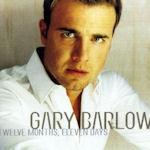 Twelve Months, Eleven Days - Gary Barlow